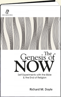 The Genesis of Now by Richard M. Doyle PhD